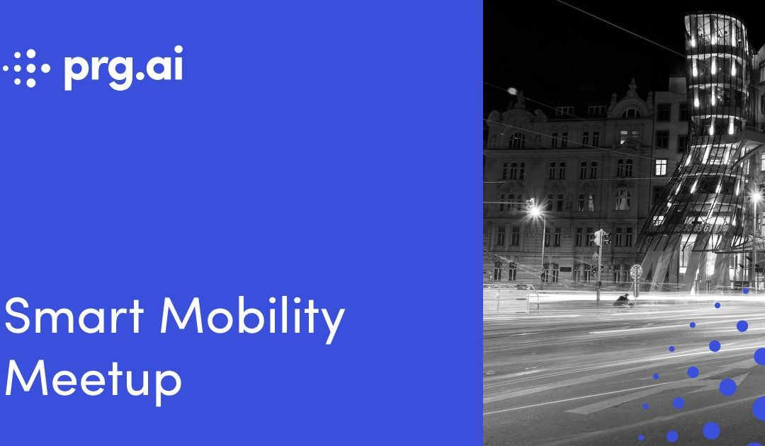 prg.ai Smart Mobility Meetup